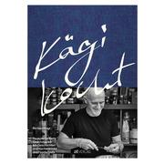 Kochbuch 'Kägi kocht'