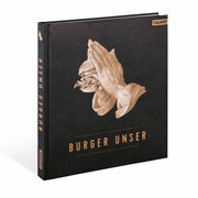 Neues Standardwerk: 'Burger Unser'